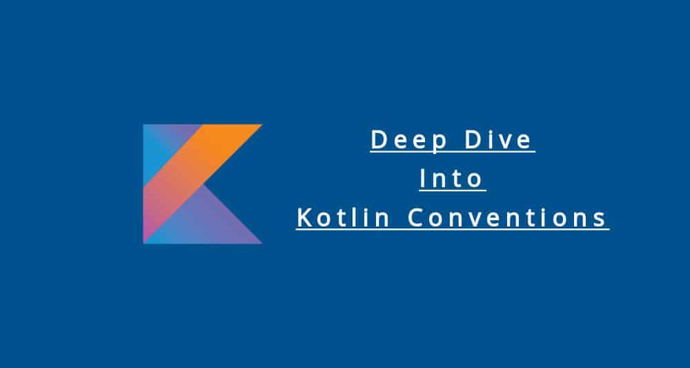 KotlinConventions