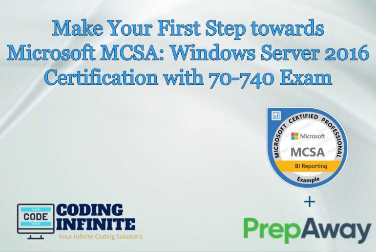 Microsoft MCSA: Windows Server 2016 Certification with 70-740 Exam
