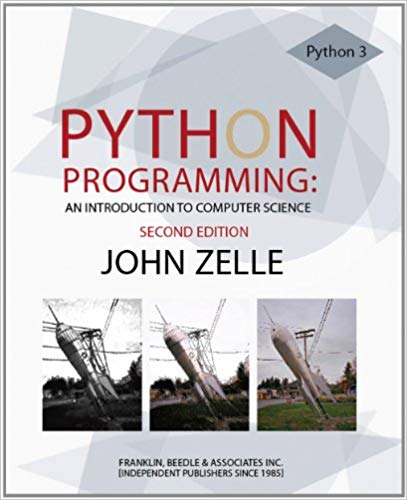 PYTHON PROGRAMMING: AN INTRODUCTION TO COMPUTER SCIENCE