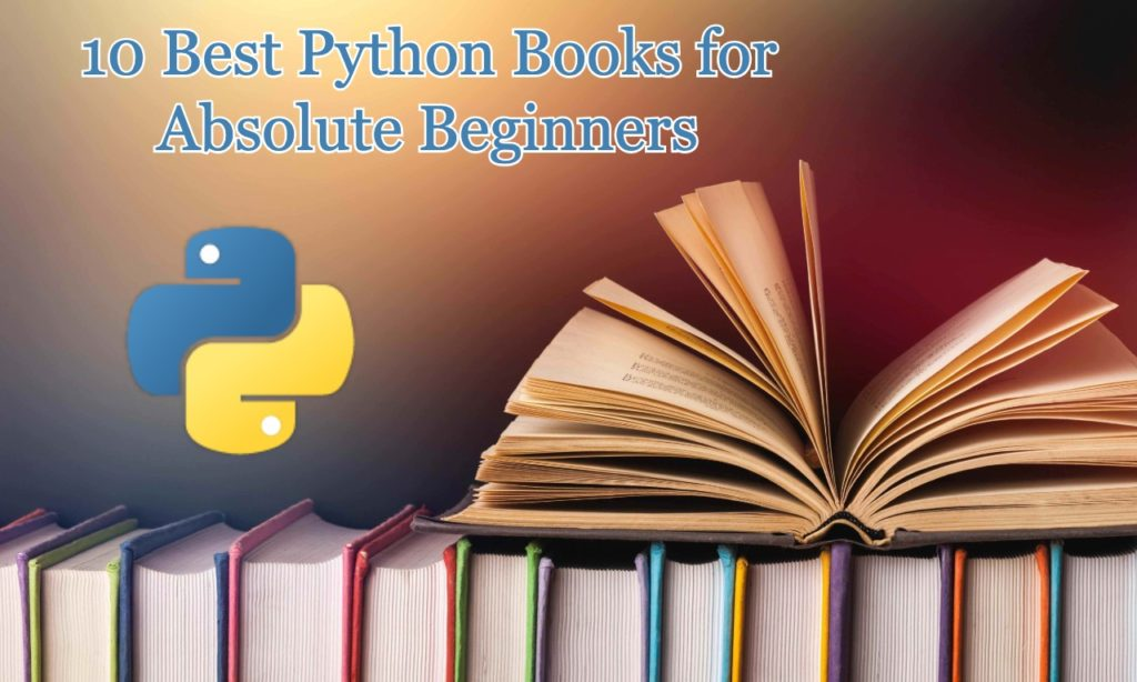 10 Best Python Books for Absolute Beginners
