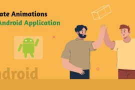How To Create Animations In Android Application?